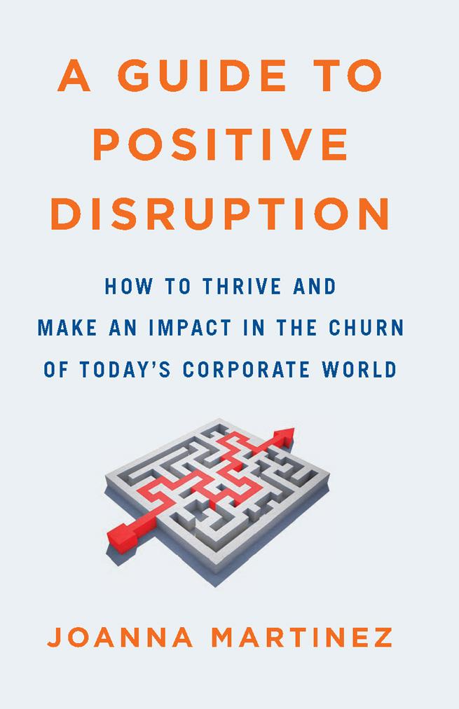 A Guide To Positive Disruption, Joanna Martinez